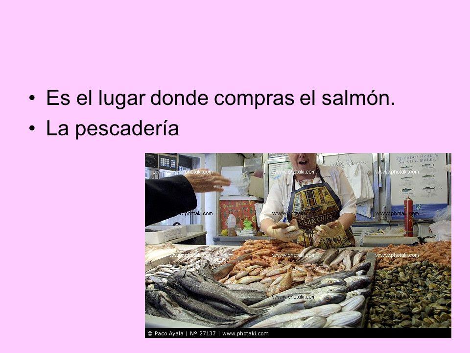 Es el lugar donde compras el salmón. La pescadería