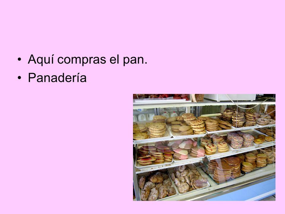 Aquí compras el pan. Panadería