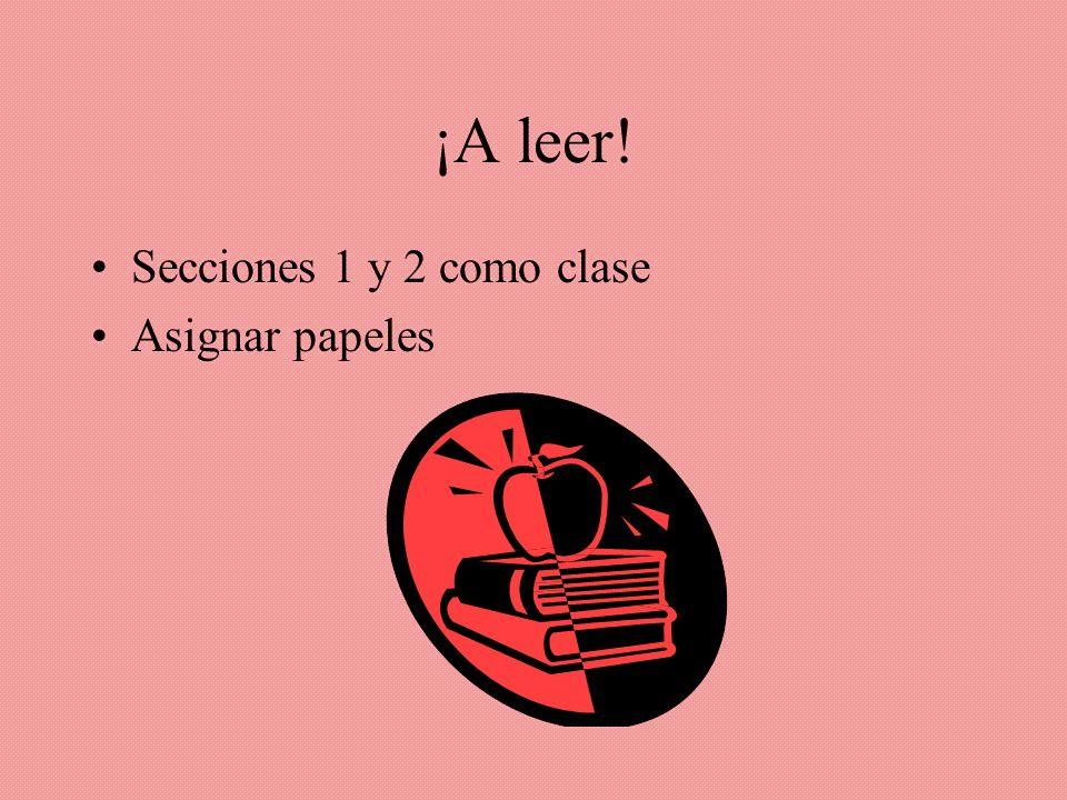 ¡A leer! Secciones 1 y 2 como clase Asignar papeles