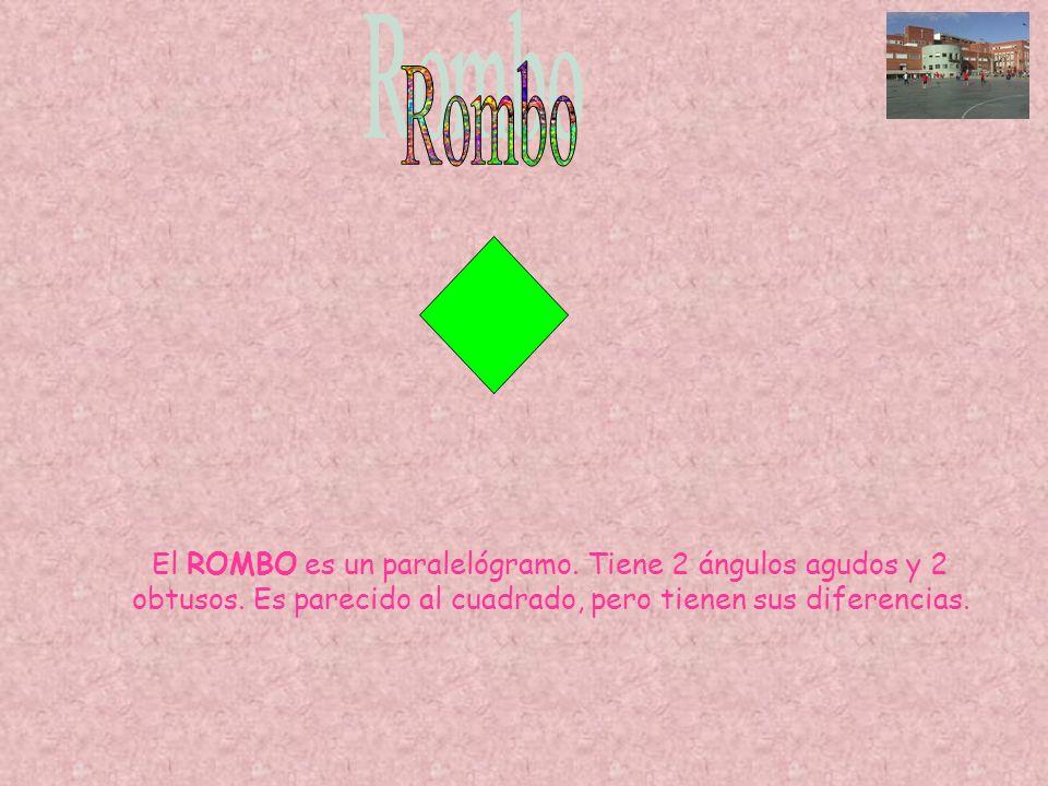 El ROMBO es un paralelógramo. Tiene 2 ángulos agudos y 2 obtusos. Es parecido al cuadrado, pero tienen sus diferencias.