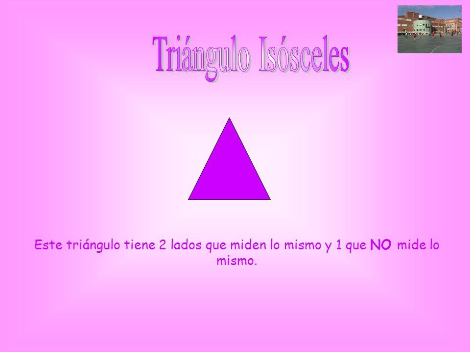 Este triángulo tiene 2 lados que miden lo mismo y 1 que NO mide lo mismo.