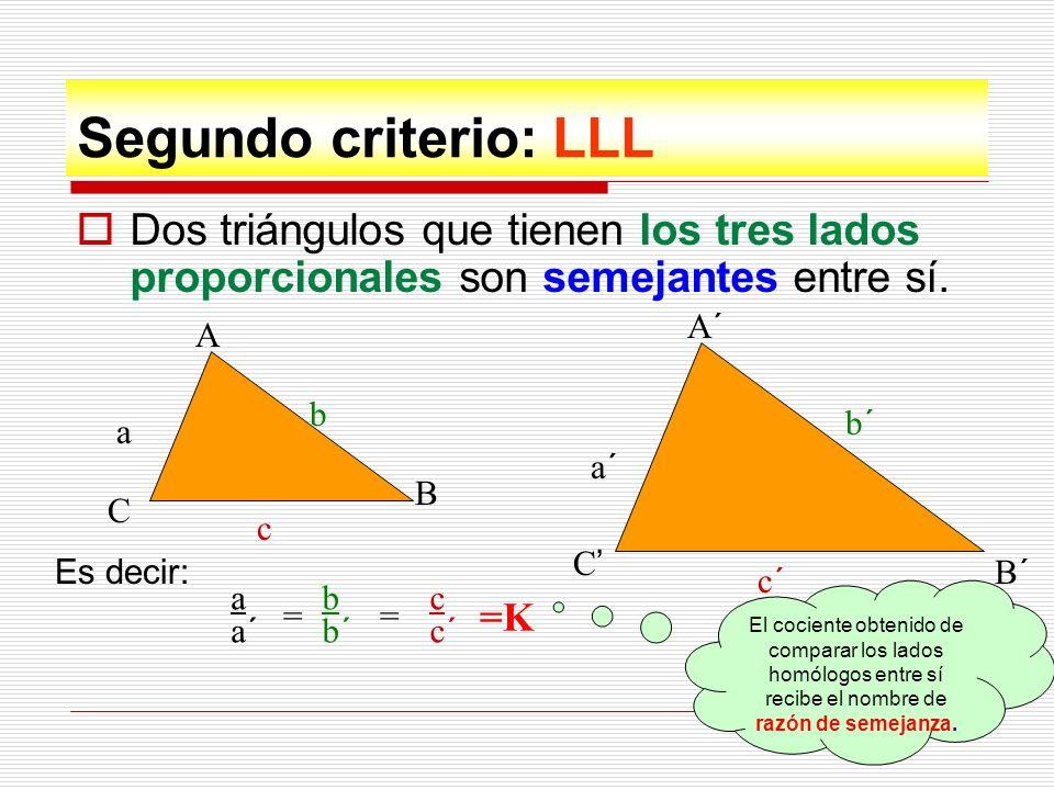 Ejemplo ¿Son los siguientes triángulos semejantes.