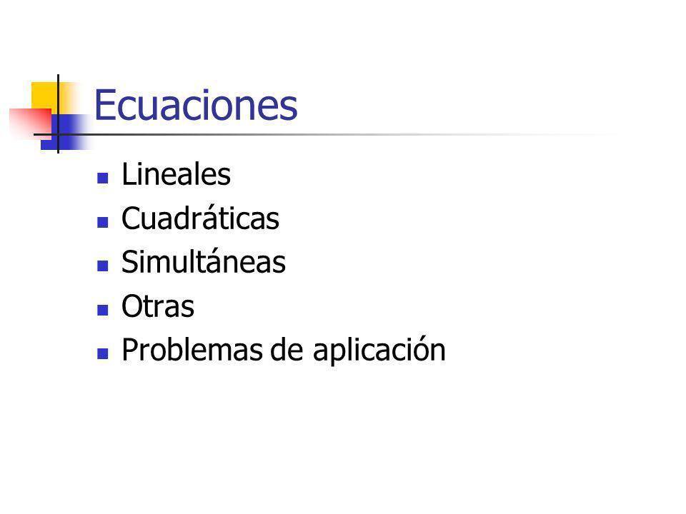 Ecuaciones Lineales Cuadráticas Simultáneas Otras Problemas de aplicación