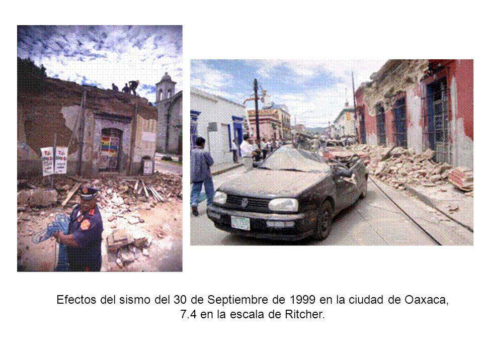 Efectos del sismo del 30 de Septiembre de 1999 en la ciudad de Oaxaca, 7.4 en la escala de Ritcher.