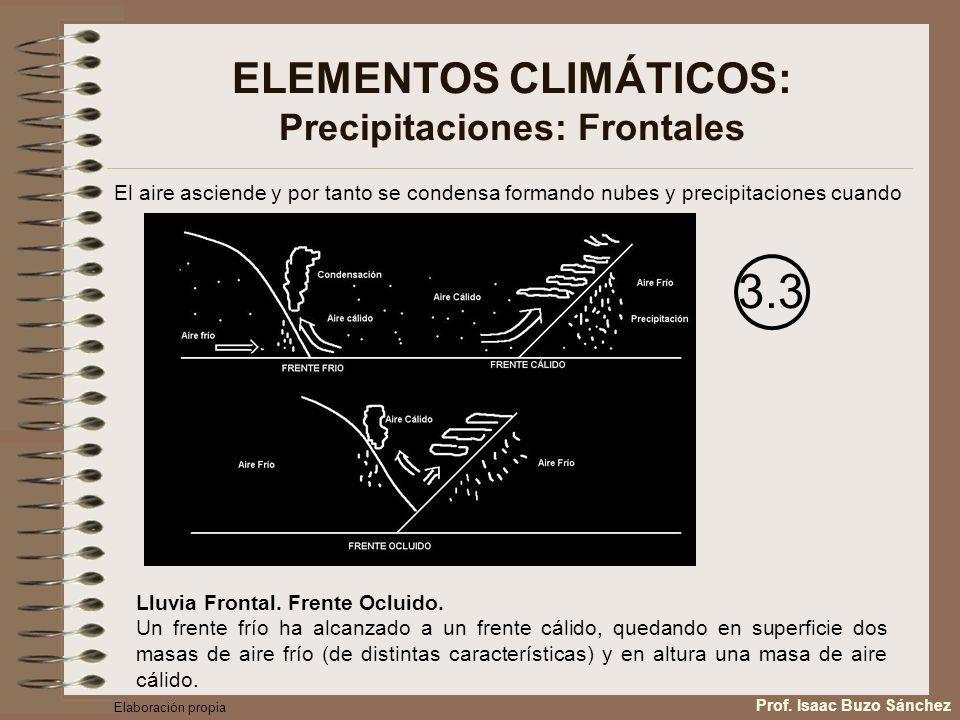 El aire asciende y por tanto se condensa formando nubes y precipitaciones cuando 3.3 Lluvia Frontal. Frente Ocluido. Un frente frío ha alcanzado a un