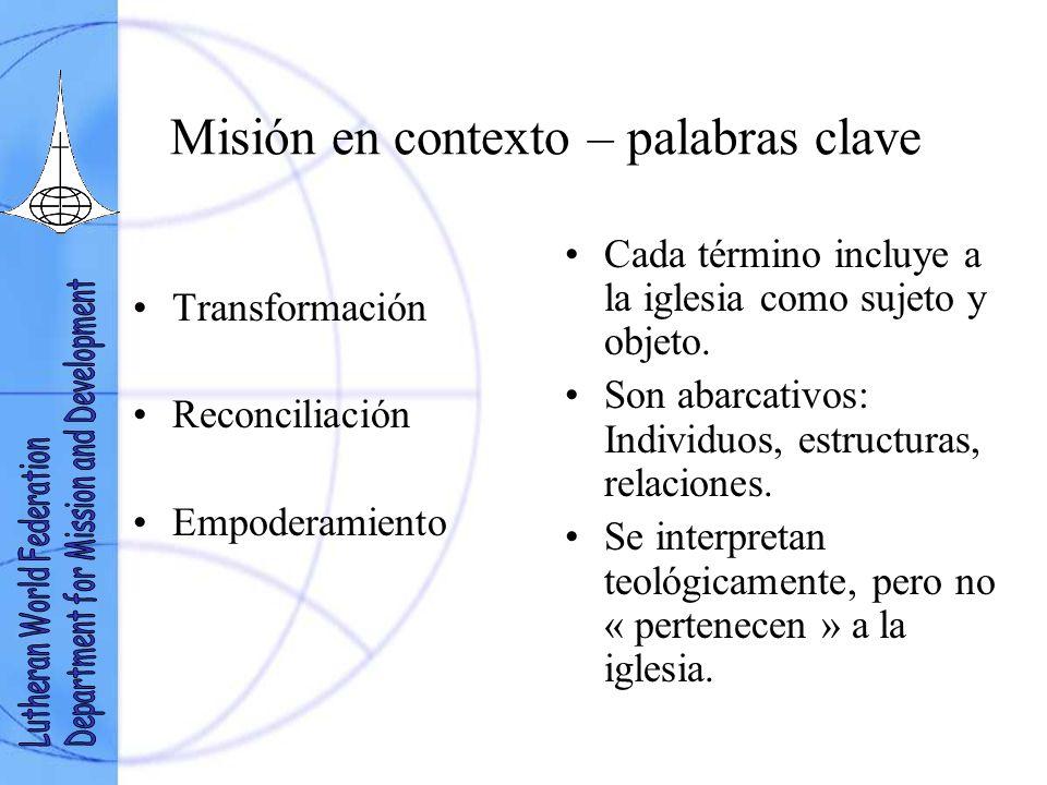 Misión en contexto – el paradigma bíblico Lucas 24, 13-49 Misión en progresión continua (espiral hermenéutica). Contexto – teología – práctica. « Acom