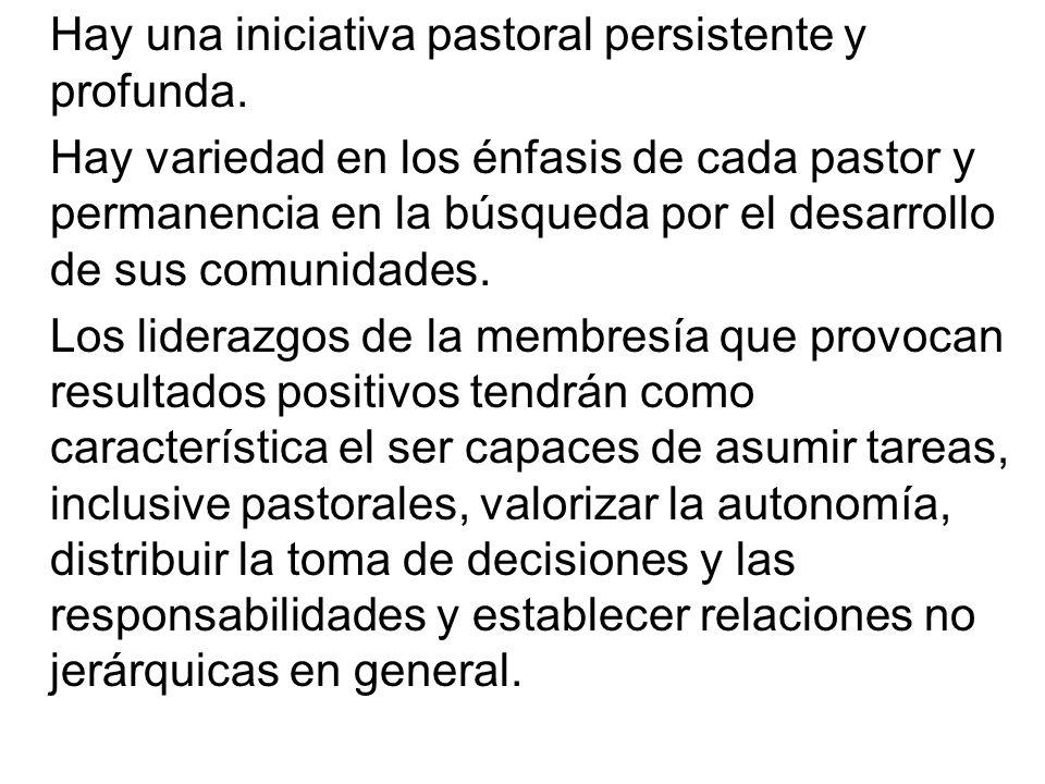 Hay una iniciativa pastoral persistente y profunda.