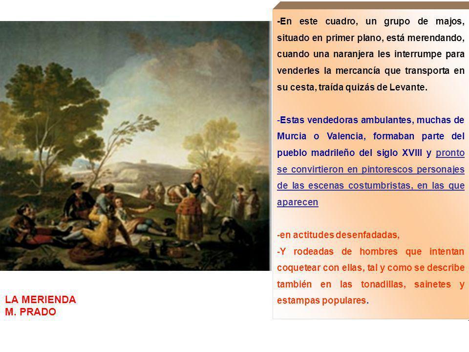 -De forma minuciosa, Goya detalla en los cartones sus trajes y vestidos, compuestos por las imprescindibles 1.chaquetillas cortas, 2.fajas, 3.pañuelos 4.redecillas de los majos, 5.y vestidos 6.y un pañuelo prendido de la redecilla de la maja.