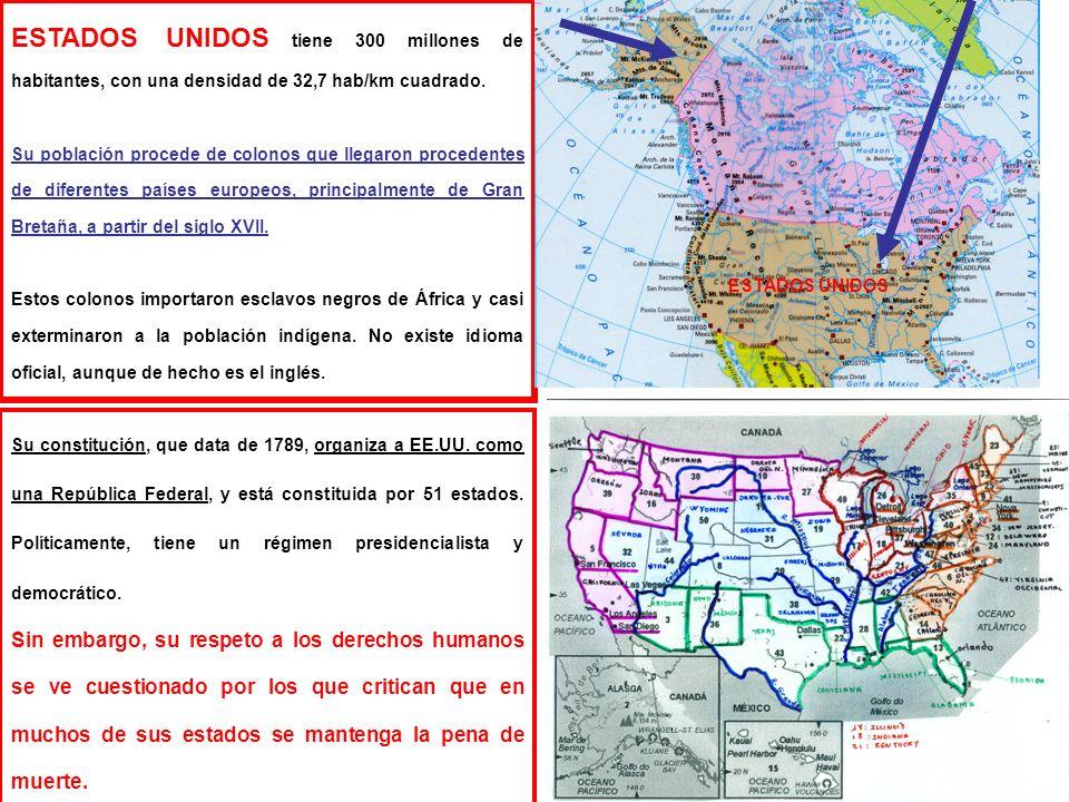 1 ESTADOS UNIDOS tiene 300 millones de habitantes, con una densidad de 32,7 hab/km cuadrado. Su población procede de colonos que llegaron procedentes