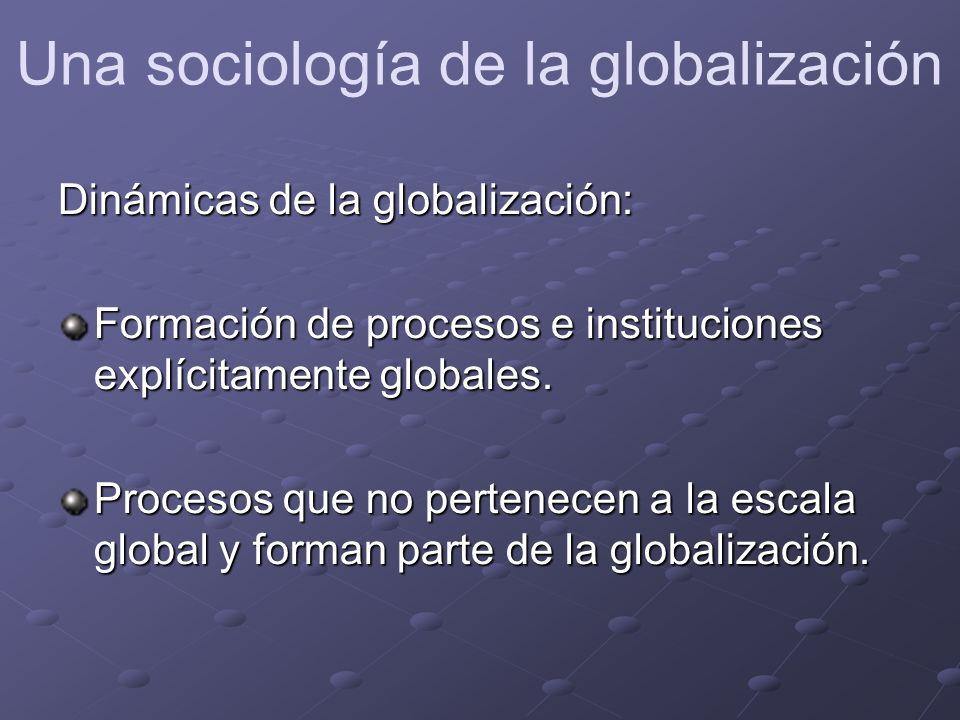 La economía global corporativa como la forma dominante de la globalización.