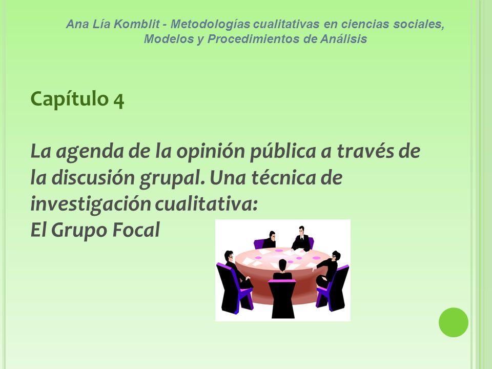 Capítulo 4 La agenda de la opinión pública a través de la discusión grupal.