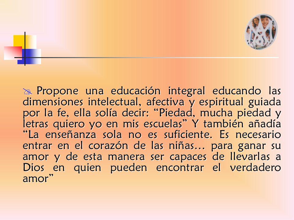 Es un don.La educación liberadora es la búsqueda sincera del bien y de la verdad.