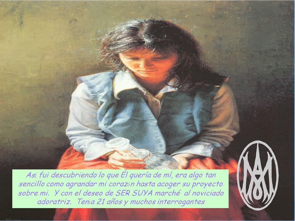 Y María me hizo un regalo, me hizo sentir que lo suyo era mío, lo m í o era suyo, ella era la auténtica Fundadora; en la Congregación Concepcionista todo LO QUE SOMOS Y TENEMOS A MARÍA PERTENECE.
