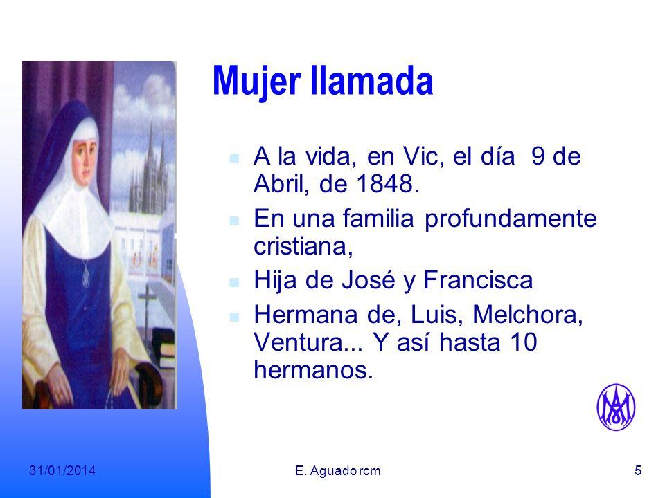 31/01/2014E.Aguado rcm5 Mujer llamada A la vida, en Vic, el día 9 de Abril, de 1848.