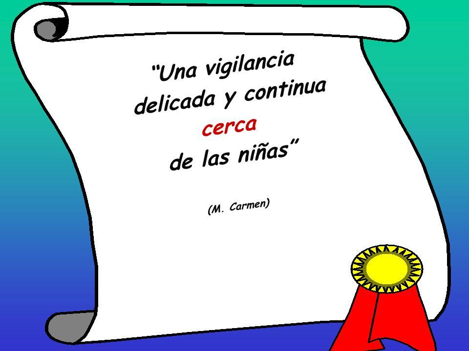 Una vigilancia delicada y continua cerca de las niñas (M. Carmen)