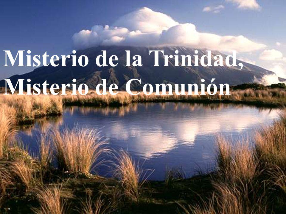 Misterio de la Trinidad, Misterio de Comunión