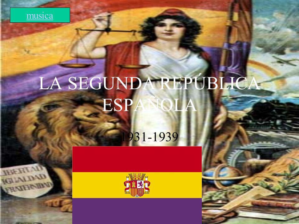 LA SEGUNDA REPÚBLICA ESPAÑOLA 1931-1939 musica