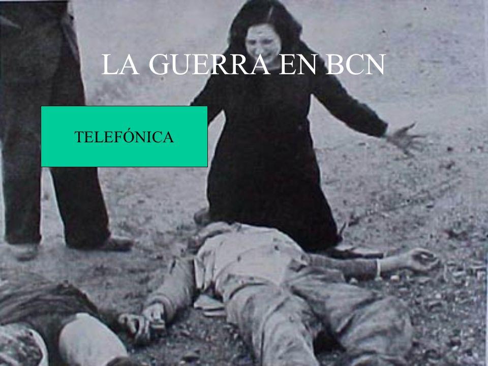 LA GUERRA EN BCN TELEFÓNICA