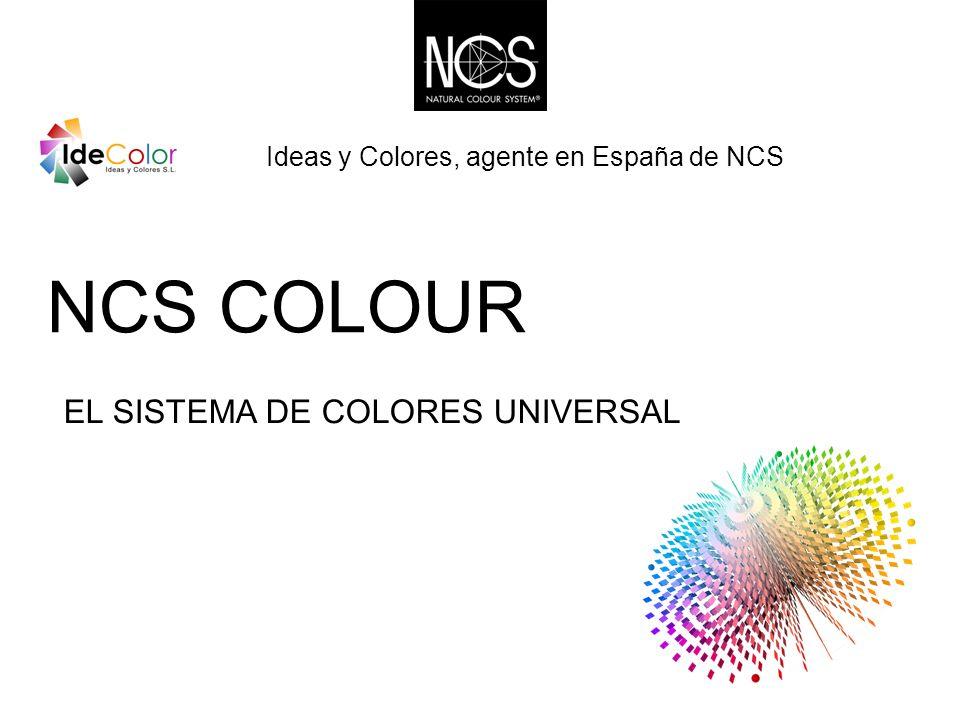 NCS COLOUR EL SISTEMA DE COLORES UNIVERSAL Ideas y Colores, agente en España de NCS