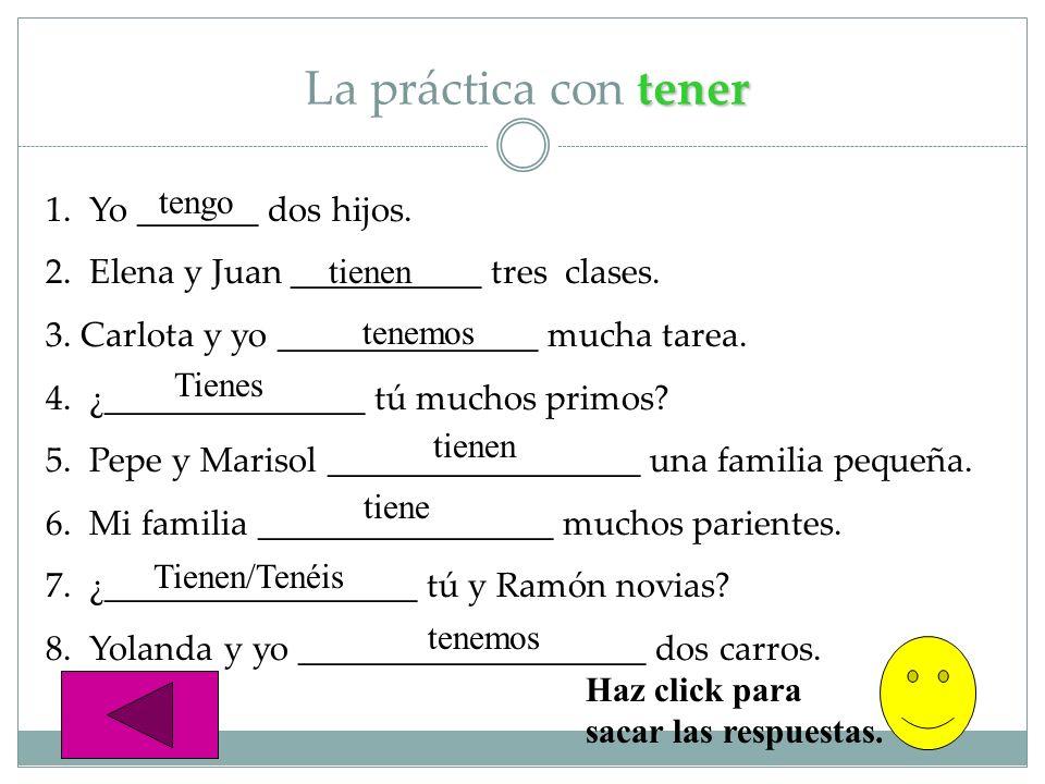 adjetivos posesivos Los adjetivos posesivos mi(s) = my tu(s) = your su(s) = your, his, her su(s) = your, their vuestro(a)(s) = your (Spain) nuestro(a)(s) = we Mi Mi hermana tiene ocho años.