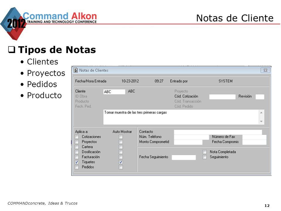 Notas de Cliente Tipos de Notas Clientes Proyectos Pedidos Producto COMMANDconcrete, Ideas & Trucos 12