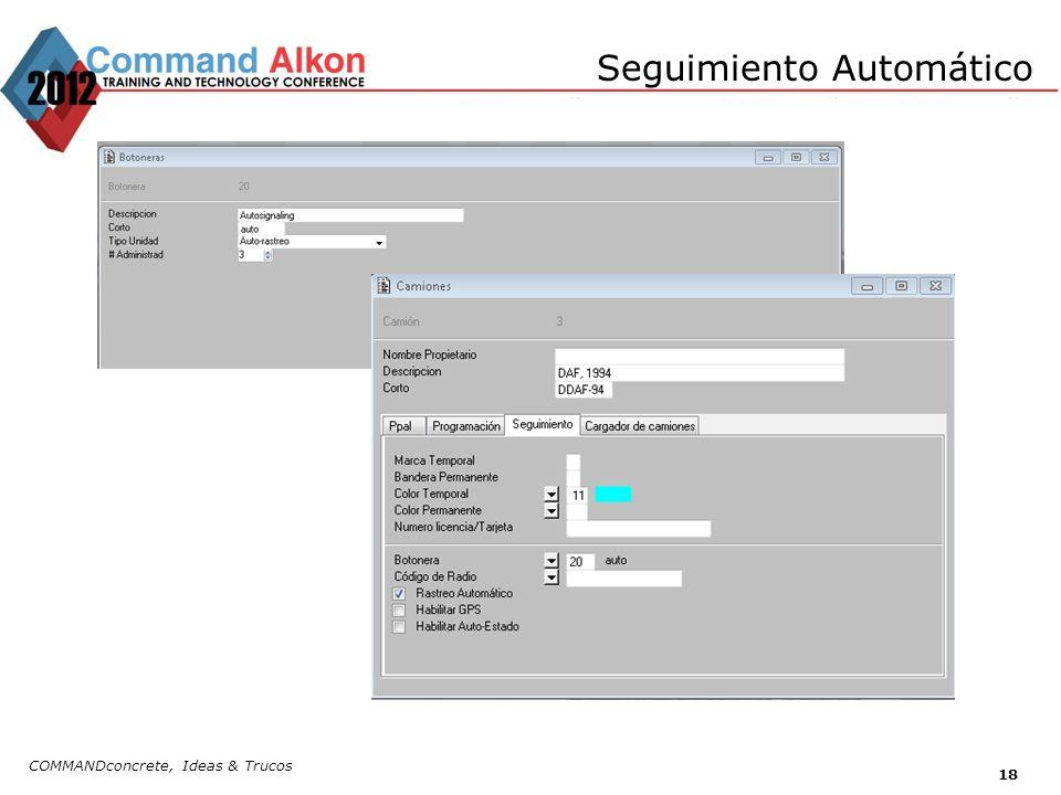 Seguimiento Automático COMMANDconcrete, Ideas & Trucos 18