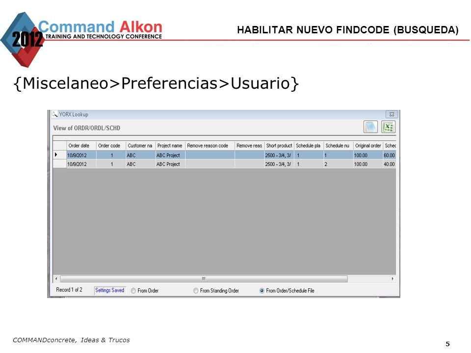 COMMANDconcrete, Ideas & Trucos 5 HABILITAR NUEVO FINDCODE (BUSQUEDA) {Miscelaneo>Preferencias>Usuario}