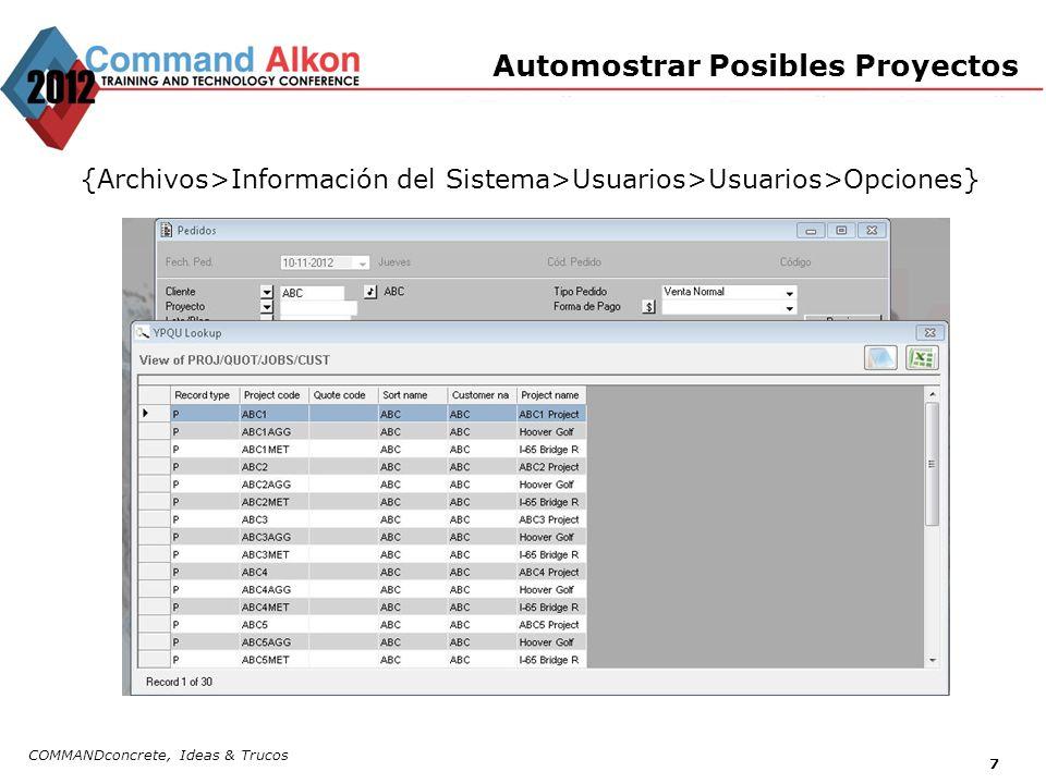 COMMANDconcrete, Ideas & Trucos 7 Automostrar Posibles Proyectos {Archivos>Información del Sistema>Usuarios>Usuarios>Opciones}