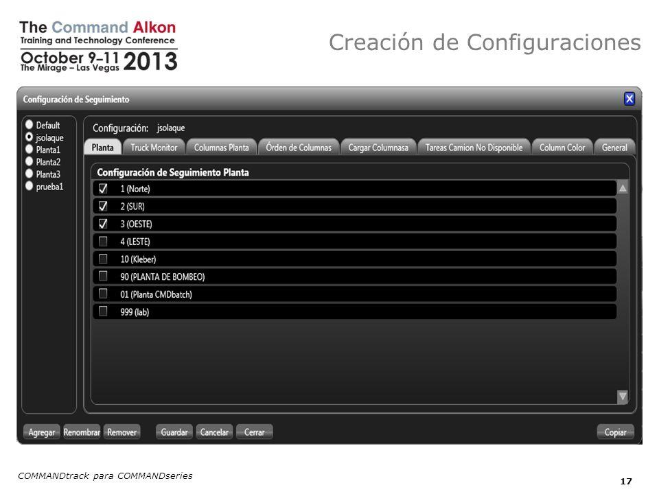 Creación de Configuraciones COMMANDtrack para COMMANDseries 17