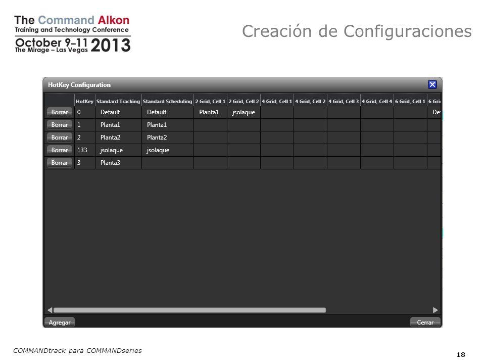 Creación de Configuraciones COMMANDtrack para COMMANDseries 18