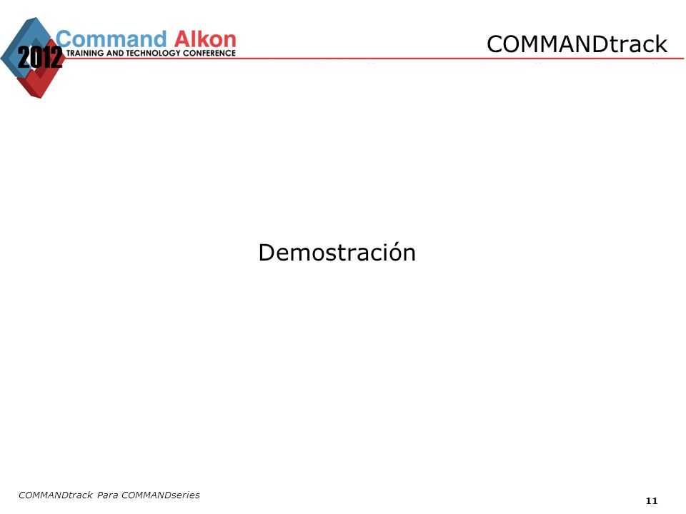 COMMANDtrack Demostración COMMANDtrack Para COMMANDseries 11