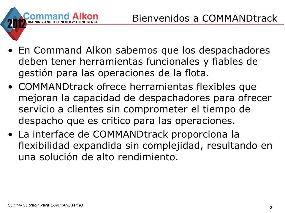 COMMANDtrack Para COMMANDseries 2 En Command Alkon sabemos que los despachadores deben tener herramientas funcionales y fiables de gestión para las operaciones de la flota.
