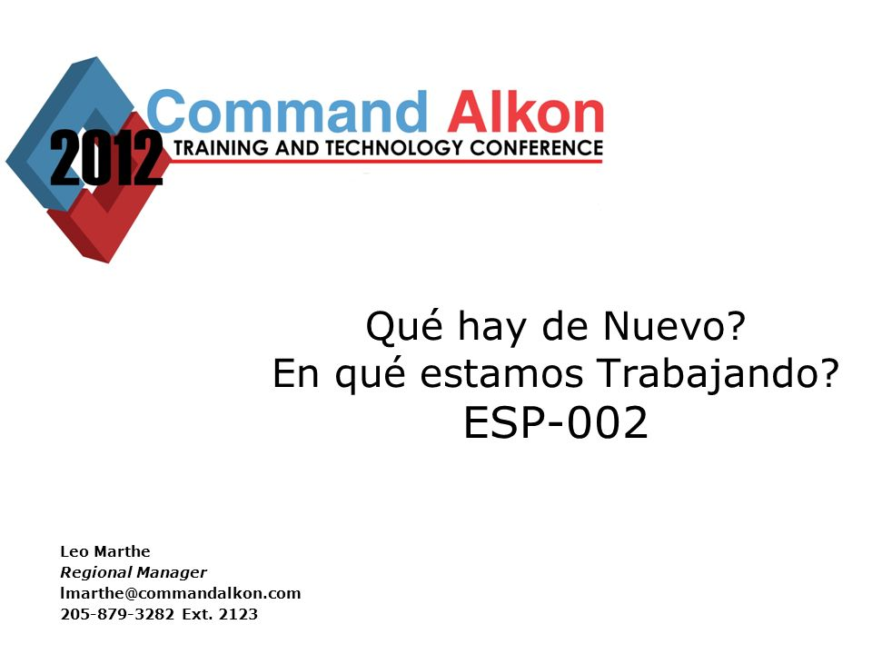 COMMANDseries V2 Product Roadmap and Forum 12 Mas detalles y clases especiales –ESP-007 COMMANDtrack para COMMANDseries Jueves 11:00 –CC-003 COMMANDtrack for COMMANDseries Thursday 3:00-4:50 Friday 1:00-2:50 COMMANDtrack