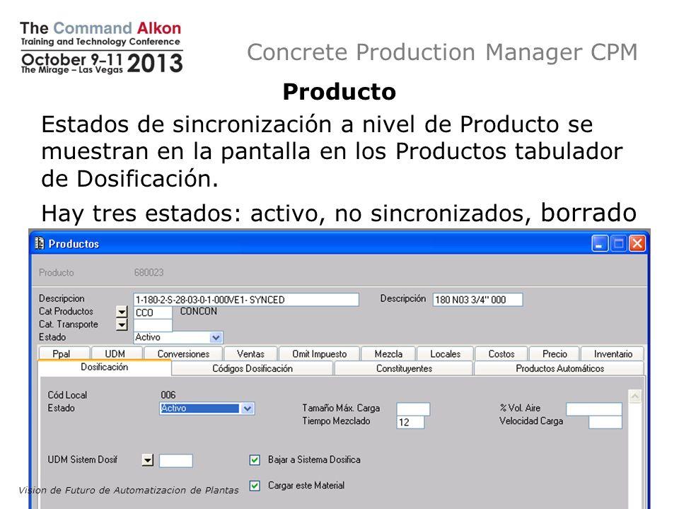 Concrete Production Manager CPM Producto Estados de sincronización a nivel de Producto se muestran en la pantalla en los Productos tabulador de Dosifi