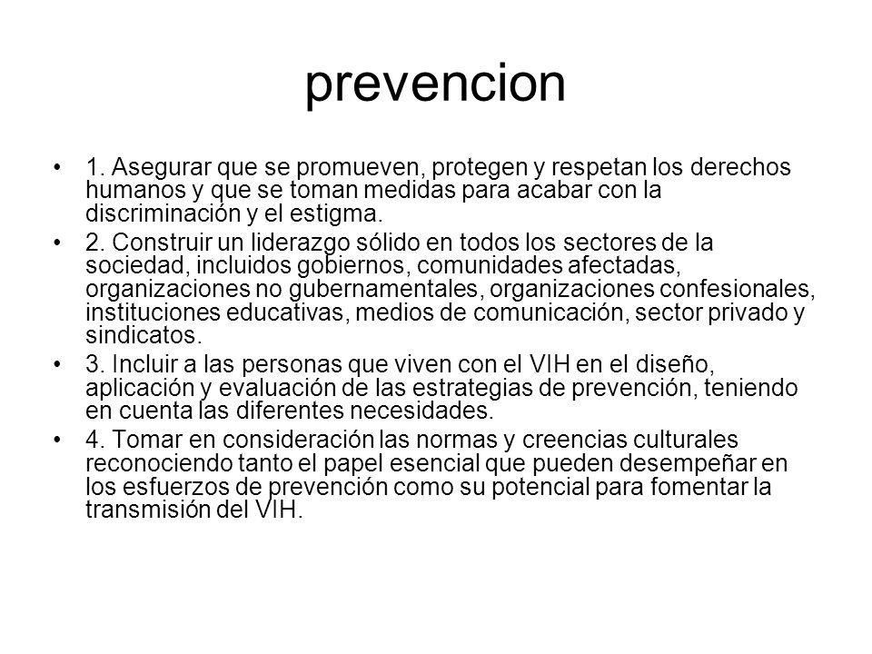 prevencion 1. Asegurar que se promueven, protegen y respetan los derechos humanos y que se toman medidas para acabar con la discriminación y el estigm