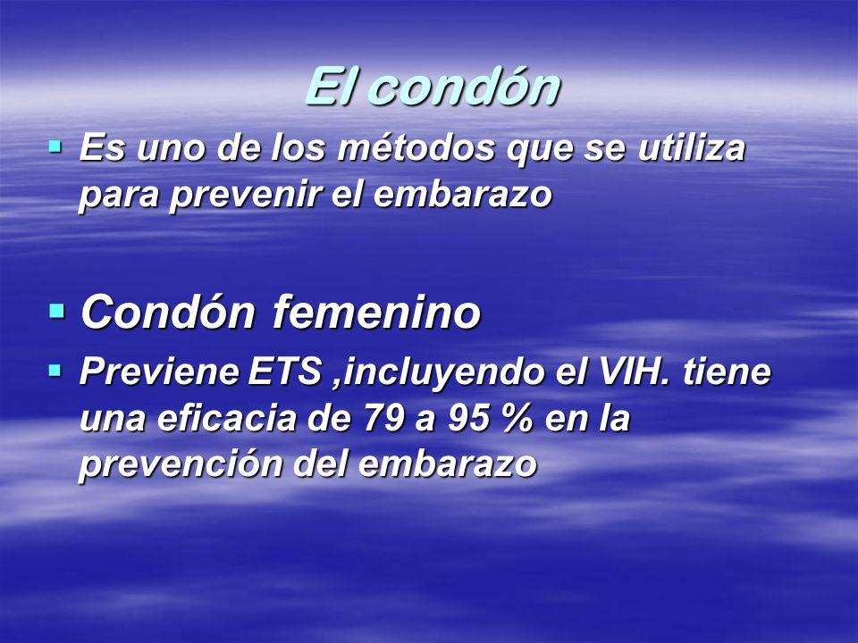 El condón Es uno de los métodos que se utiliza para prevenir el embarazo Es uno de los métodos que se utiliza para prevenir el embarazo Condón femenin