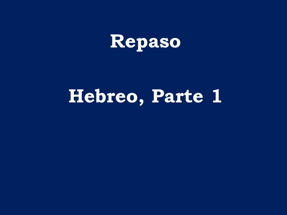 Repaso Hebreo, Parte 1