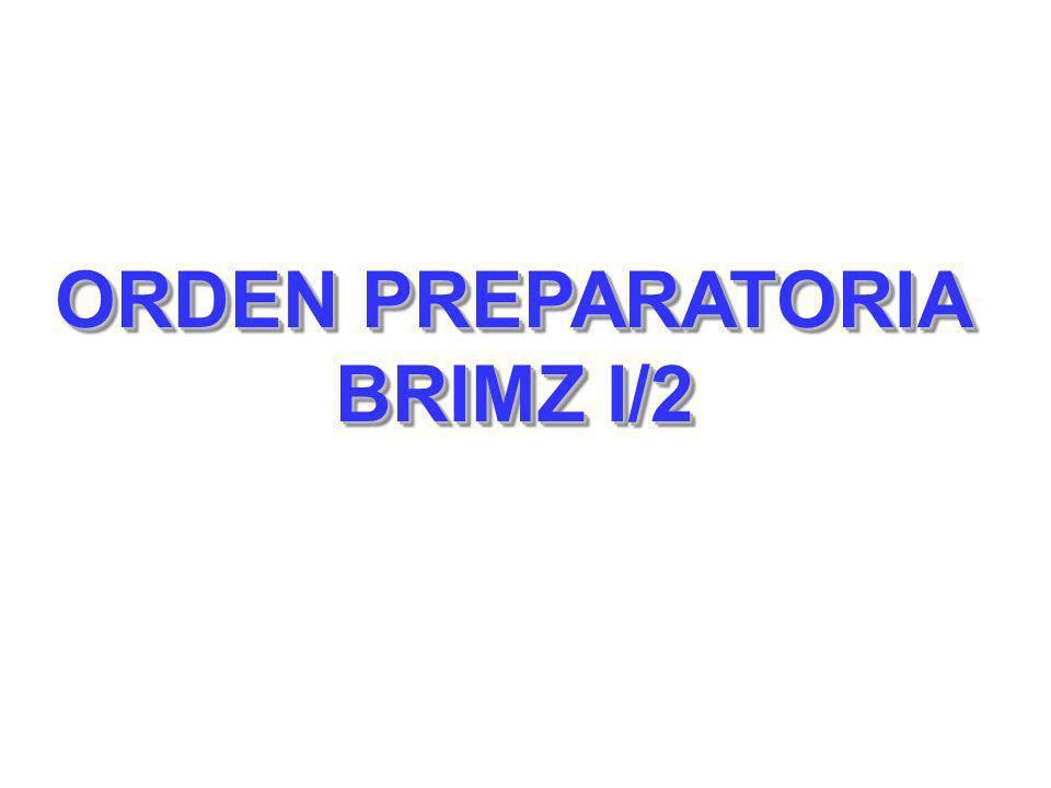 ORDEN PREPARATORIA BRIMZ I/2 ORDEN PREPARATORIA BRIMZ I/2