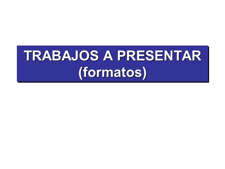 TRABAJOS A PRESENTAR (formatos)