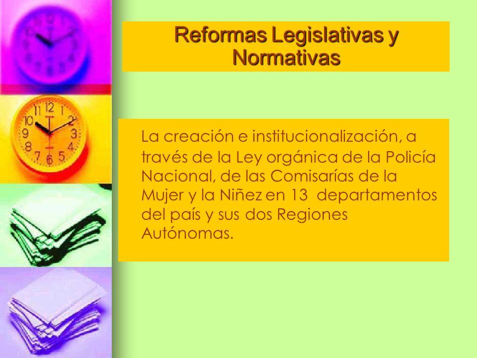 La creación e institucionalización, a través de la Ley orgánica de la Policía Nacional, de las Comisarías de la Mujer y la Niñez en 13 departamentos d