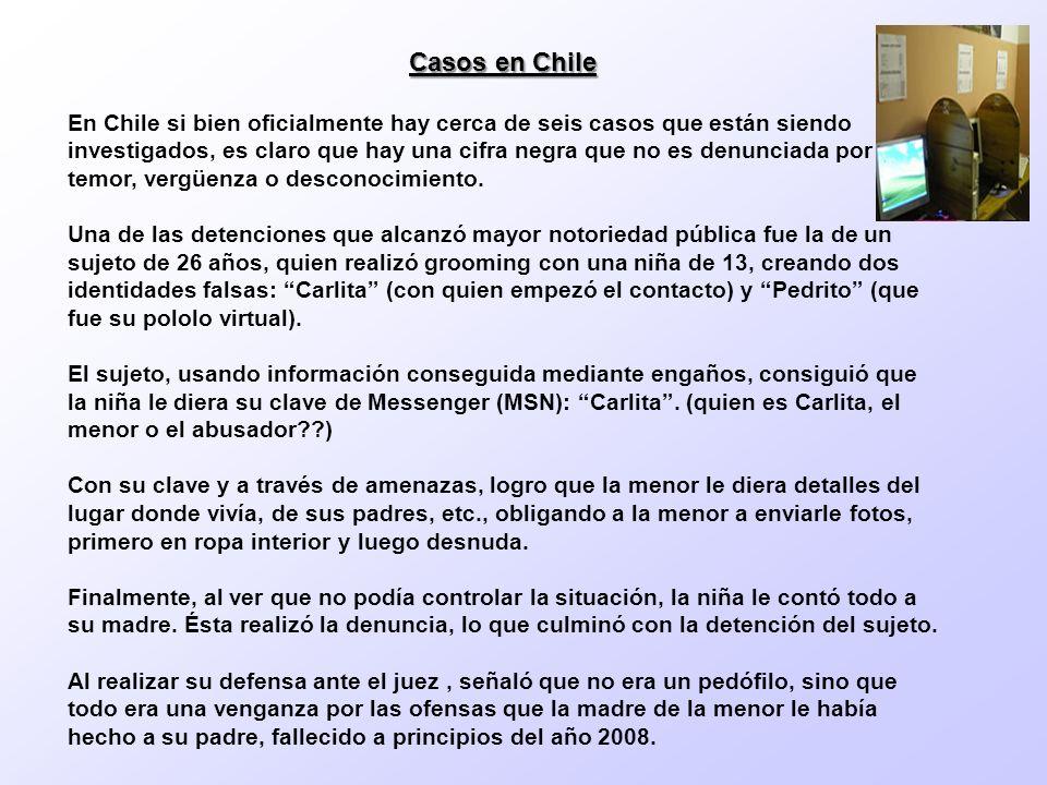 Casos en Chile En Chile si bien oficialmente hay cerca de seis casos que están siendo investigados, es claro que hay una cifra negra que no es denunciada por temor, vergüenza o desconocimiento.