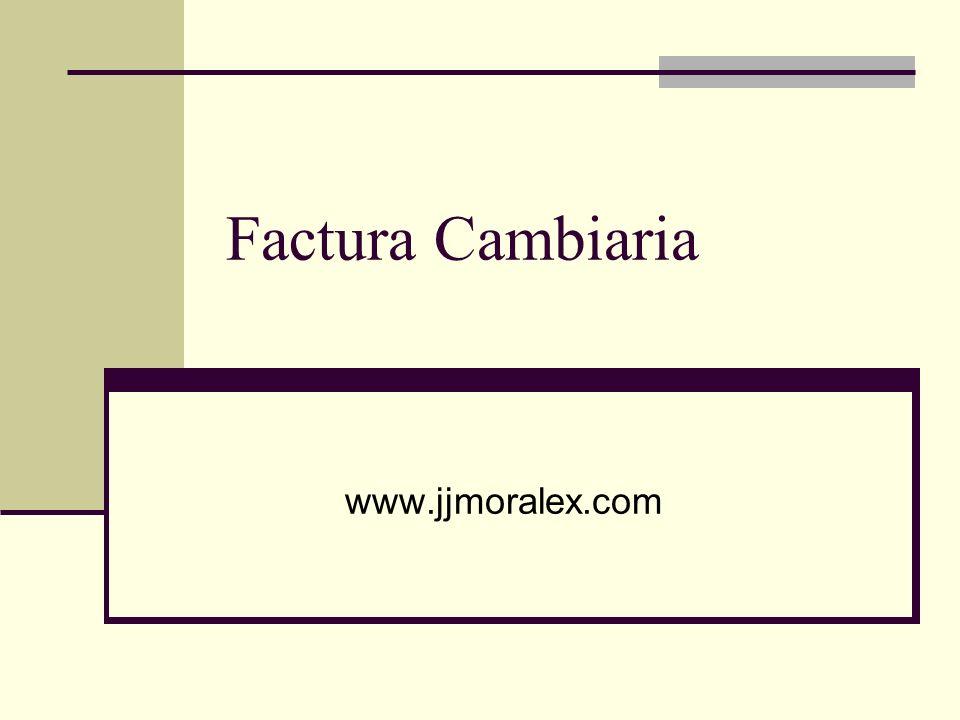 Factura Cambiaria www.jjmoralex.com