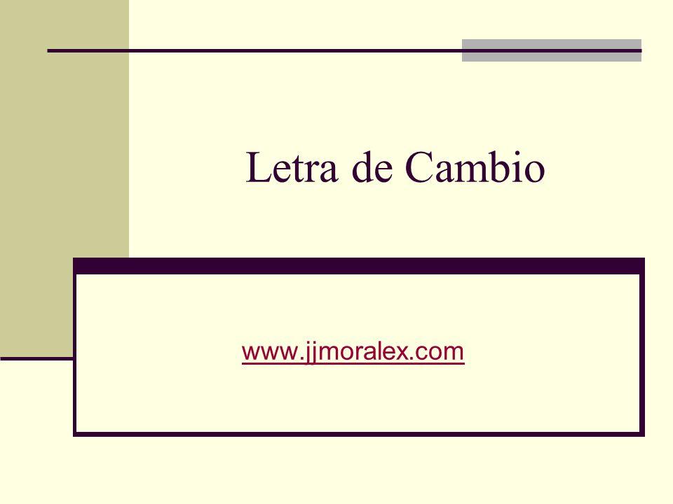 Letra de Cambio TC que contiene ORDEN irrevocable de pagar una cantidad de dinero.