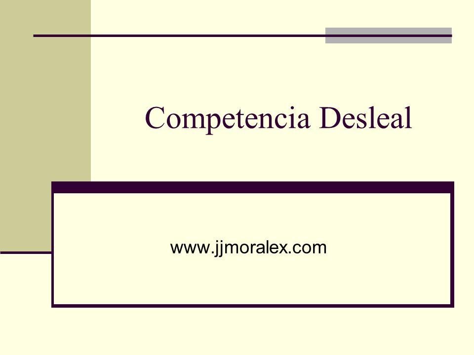 Competencia Desleal www.jjmoralex.com