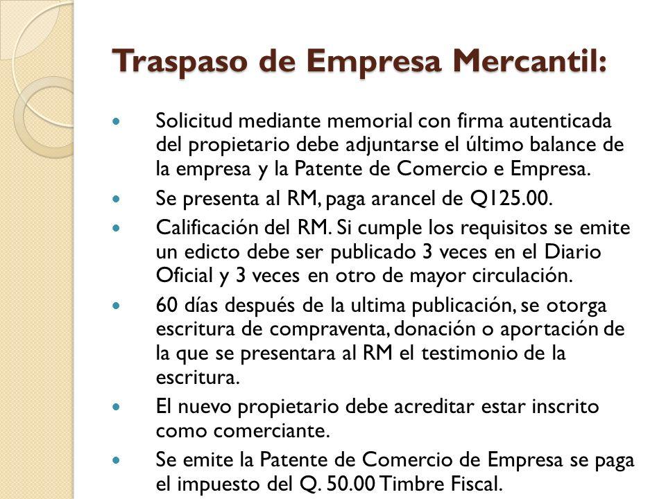 Traspaso de Empresa Mercantil: Solicitud mediante memorial con firma autenticada del propietario debe adjuntarse el último balance de la empresa y la
