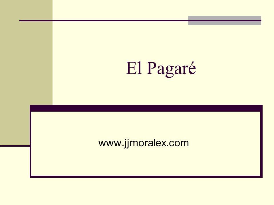 El Pagaré www.jjmoralex.com