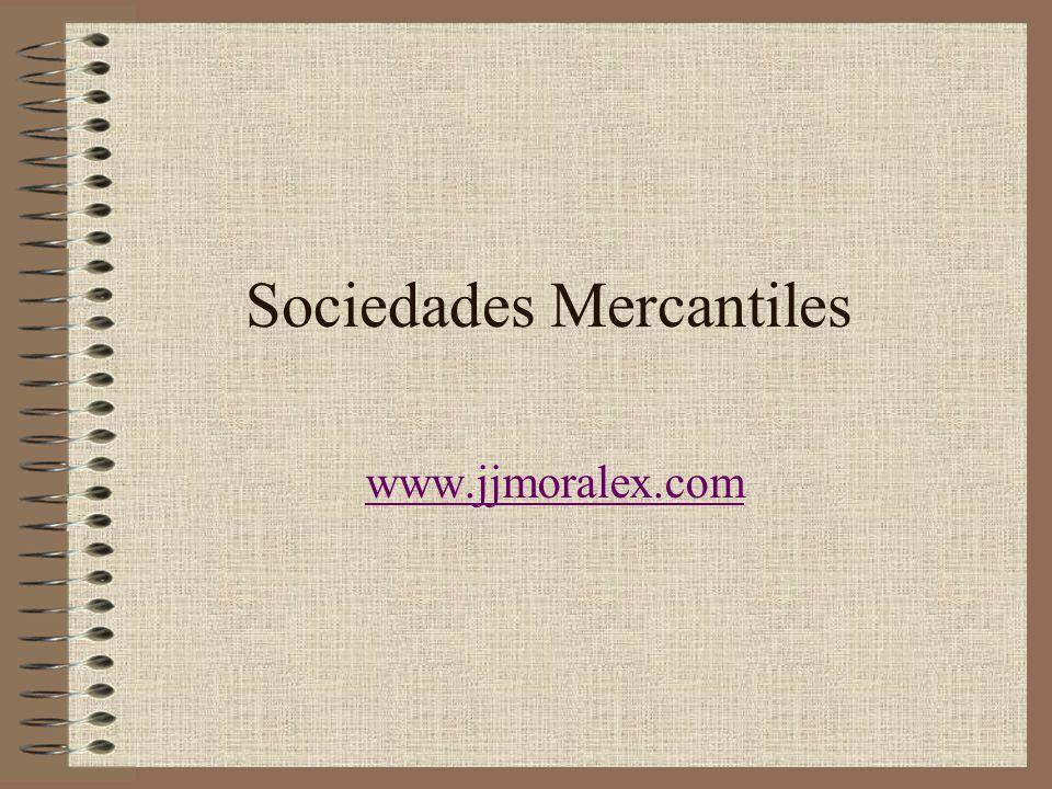 Sociedades Mercantiles www.jjmoralex.com