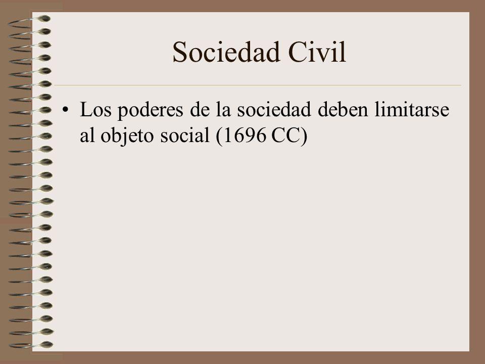 Sociedad Civil Los poderes de la sociedad deben limitarse al objeto social (1696 CC)