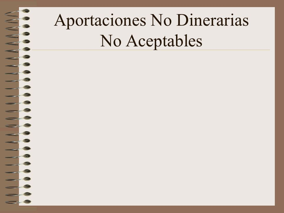 Aportaciones No Dinerarias No Aceptables