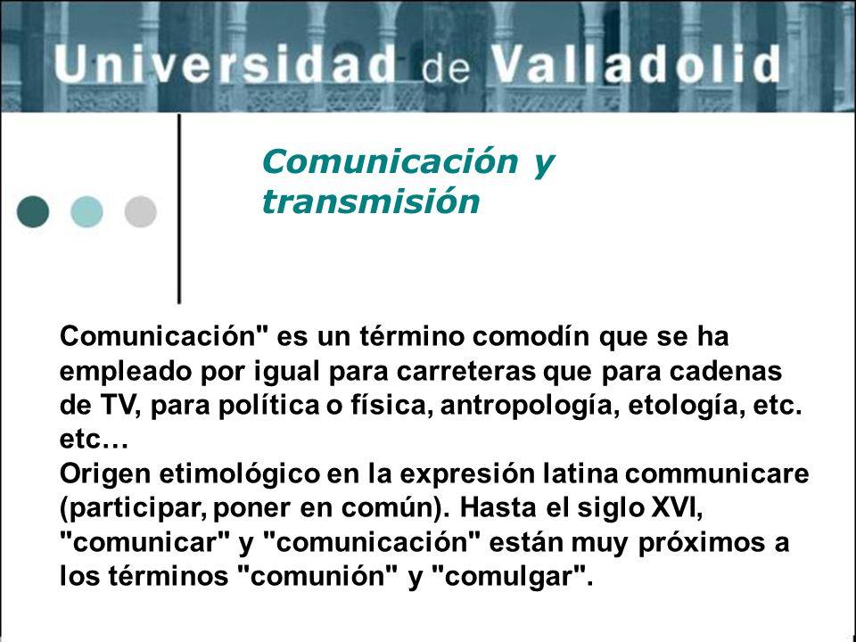 16 Comunicación y transmisión Comunicación